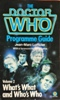 The Doctor Who Programme Guide: Volume 2 The What's What and Who's Who